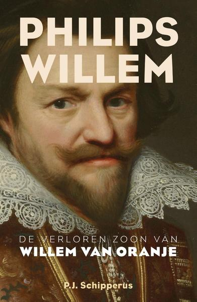 Philips Willem - P.J. Schipperus (ISBN 9789401910712)