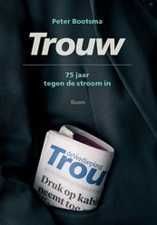 Trouw - Peter Bootsma (ISBN 9789024420759)