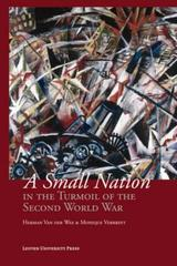 A Small Nation in the Turmoil of the Second World War